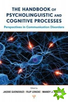Handbook of Psycholinguistic and Cognitive Processes