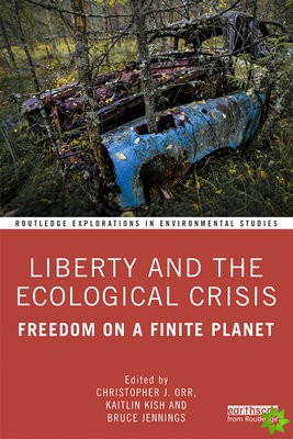 Liberty and the Ecological Crisis
