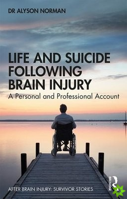 Life and Suicide Following Brain Injury