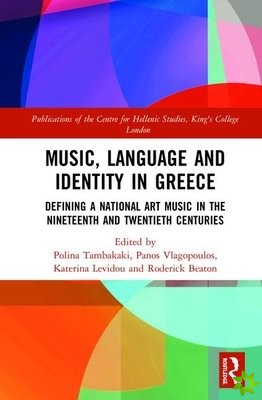 Music, Language and Identity in Greece
