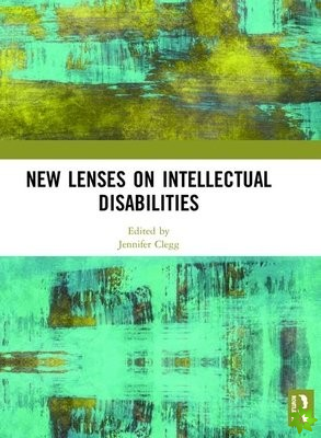 New Lenses on Intellectual Disabilities