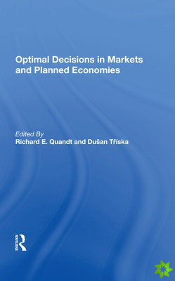 Optimal Decisions In Markets And Planned Economies