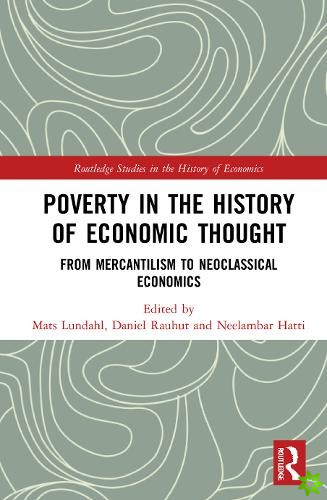 Poverty in the History of Economic Thought