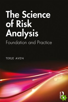 Science of Risk Analysis