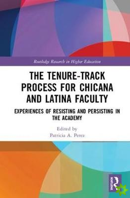 Tenure-Track Process for Chicana and Latina Faculty