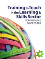 Training to Teach in the Learning and Skills Sector