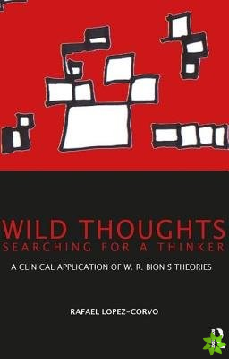 Wild Thoughts Searching for a Thinker