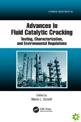 ADVANCES IN FLUID CATALYTIC CRACKIN
