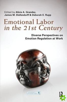 EMOTIONAL LABOR IN THE 21ST CENTURY