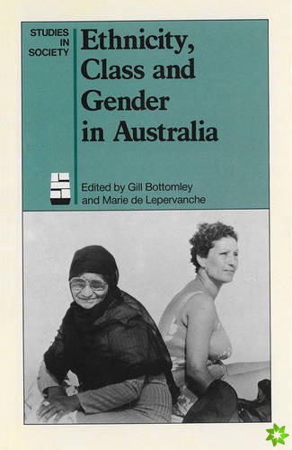 Ethnicity, Class and Gender in Australia
