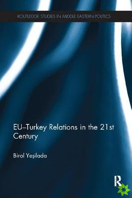 EU TURKEY RELATIONS YESILADA