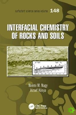 INTERFACIAL CHEMISTRY OF ROCKS AND