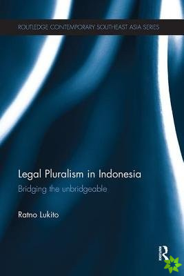 LEGAL PLURALISM IN INDONESIA LUKI