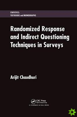 RANDOMIZED RESPONSE AND INDIRECT QU