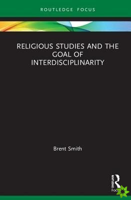 RELIGIOUS STUDIES AND THE GOAL OF I