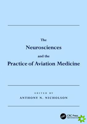 THE NEUROSCIENCES AND THE PRACTICE