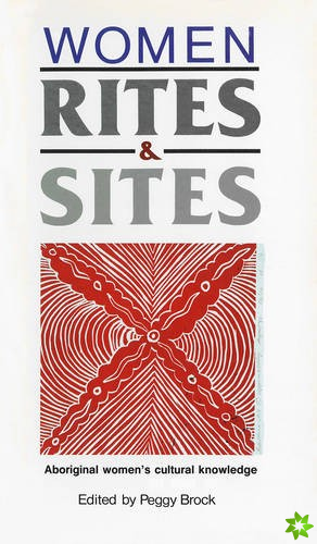 Women, Rites and Sites