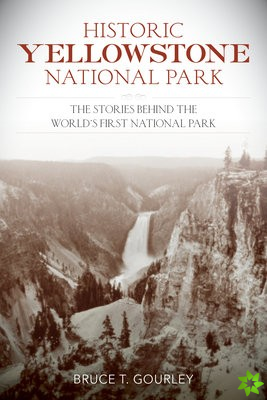 Historic Yellowstone National Park