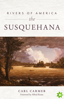 Rivers of America: The Susquehana