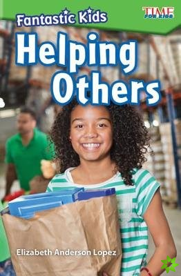 Fantastic Kids: Helping Others