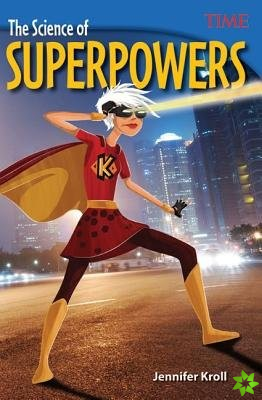 Science of Superpowers
