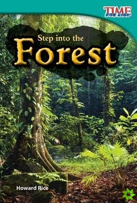 Step into the Forest