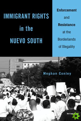 Immigrant Rights in the Nuevo South