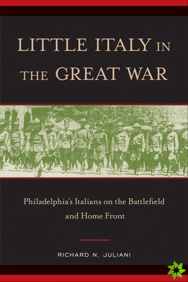 Little Italy in the Great War
