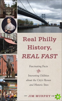 Real Philly History, Real Fast