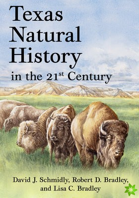 Texas Natural History in the 21st Century