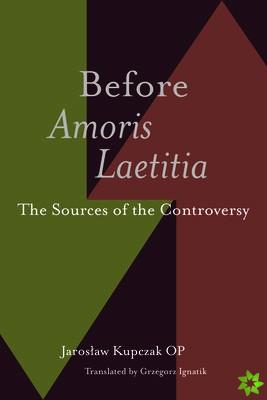 Before Amoris Laetitia