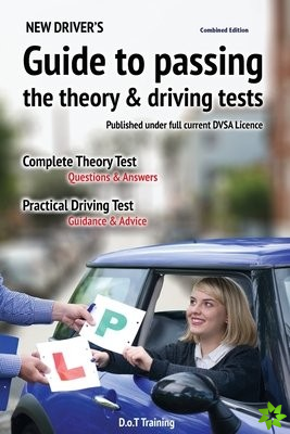 New driver's guide to passing the theory and driving tests