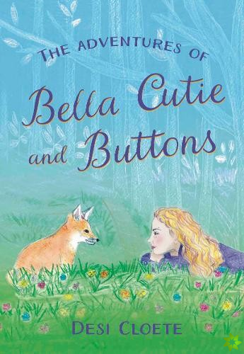 Adventures of Bella Cutie and Buttons