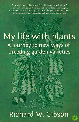 My Life with Plants