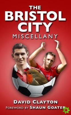 Bristol City Miscellany