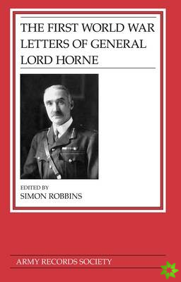 First World War Letters of General Lord Horne