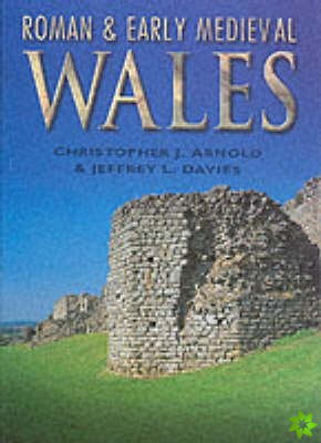 Roman and Early Medieval Wales