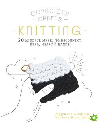 Conscious Crafts: Knitting
