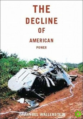 Decline of American Power