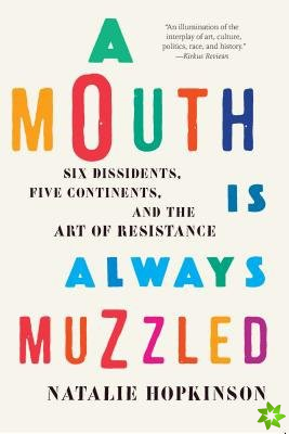 Mouth Is Always Muzzled