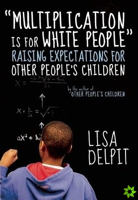 Multiplication Is For White People