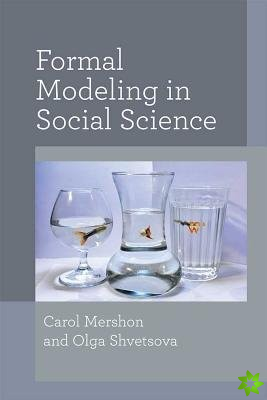 Formal Modeling in Social Science