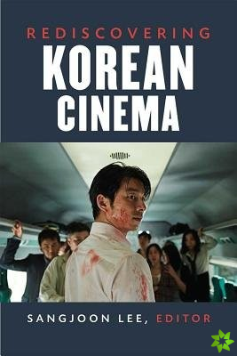 Rediscovering Korean Cinema