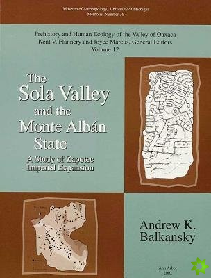 Sola Valley and the Monte Alban State