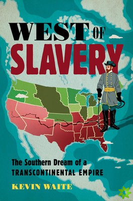 West of Slavery