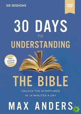 30 Days to Understanding the Bible Video Study