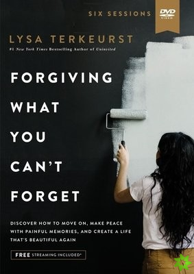 Forgiving What You Can't Forget Video Study