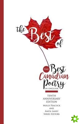 Best of the Best Canadian Poetry in English