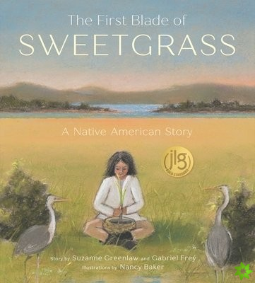 First Blade of Sweetgrass
