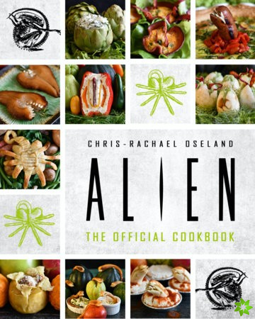 Alien: The Official Cookbook